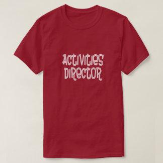 Camiseta Diretor das atividades