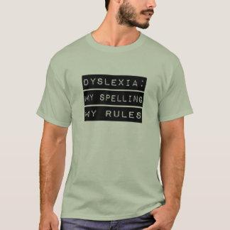 Camiseta Dislexia: Minha soletração minhas regras