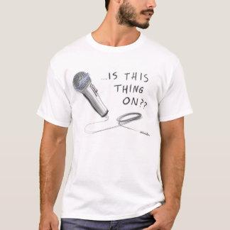 """Camiseta DIVERTIDO """". Está esta coisa ligada??"""" TSHIRT"""