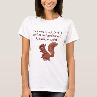 Camiseta Dizer do esquilo de ADHD