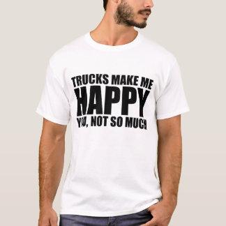 Camiseta Dizer engraçado do caminhão: OS CAMINHÕES FAZEM-ME