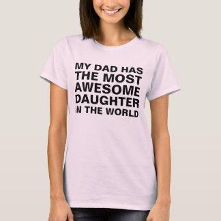 Camiseta Dizer o mais impressionante da filha do pai