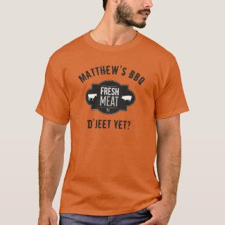 Camiseta D'Jeet ainda? Carne fresca •CHURRASCO feito sob