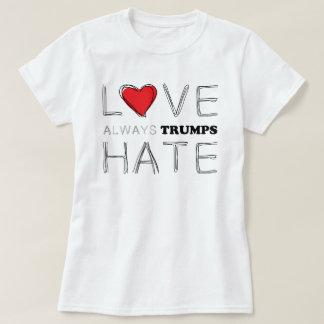 Camiseta Do amor trunfo do ódio | dos trunfos sempre anti