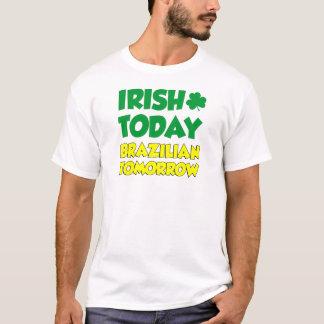 Camiseta Do irlandês brasileiro hoje amanhã