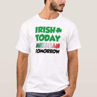Camiseta Do irlandês mexicano hoje amanhã