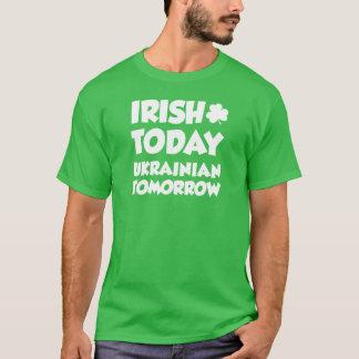Camiseta Do irlandês ucraniano hoje amanhã (na OBSCURIDADE)