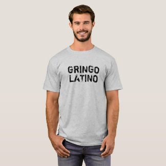 "Camiseta Do ""O t-shirt dos homens do LATINO GRINGO"""