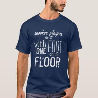 """Camiseta Do """"os jogadores Snooker fazem-no…"""" T-shirt do"""