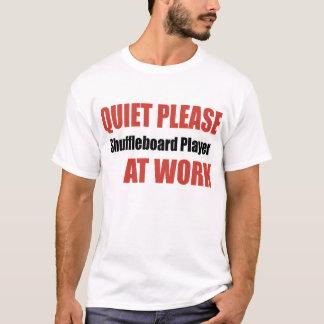 Camiseta Do silêncio jogador do Shuffleboard por favor no
