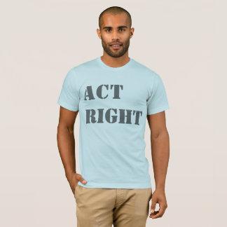 """Camiseta Do """"t-shirt do direito ato"""""""