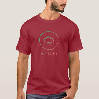 """Camiseta """"Doce como, Kiwifruit de Nova Zelândia do"""