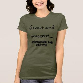 Camiseta Doce e innocent…., levantamento duro e pesado!!!