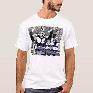 Camiseta Doente da evolução que faz um macaco fora de mim