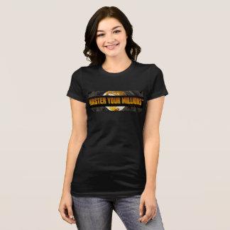 Camiseta Domine o Bella das suas mulheres de milhões