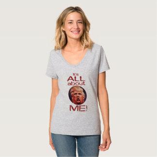 Camiseta Donald Trump, é toda sobre mim t-shirt