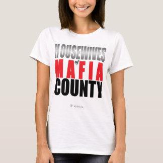 Camiseta Donas de casa do condado da máfia