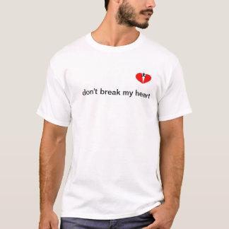 Camiseta dont break my heart