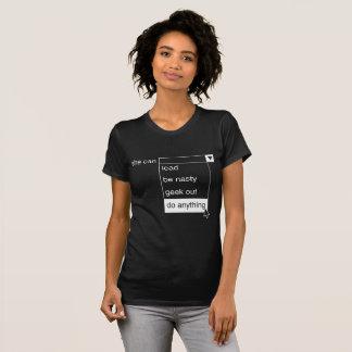 Camiseta Dos geeks mulheres para fora pode fazer qualquer