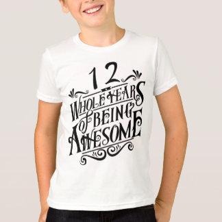 Camiseta Doze anos inteiros de ser impressionante