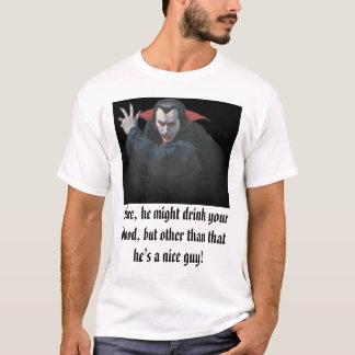 Camiseta dracula1, Sure, pôde beber seu sangue, mas…
