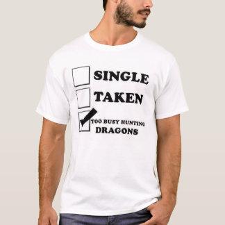 Camiseta Dragões demasiado ocupados da caça!