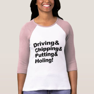 Camiseta Driving&Chipping&Putting&Holing (preto)