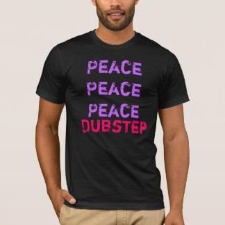 Camiseta Dubstep perturba a paz