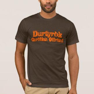 Camiseta Durtyrok coube o T