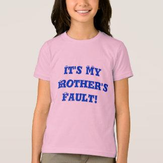 Camiseta É a falha do meu irmão!