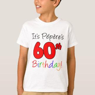 Camiseta É aniversário de Pepere o 60th