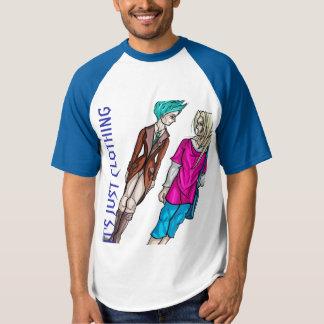 Camiseta É apenas roupa