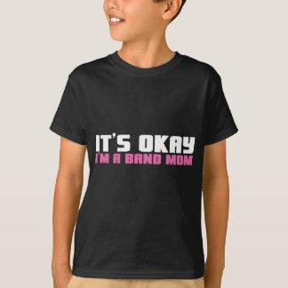 Camiseta É aprovado, mim é uma mamã da banda