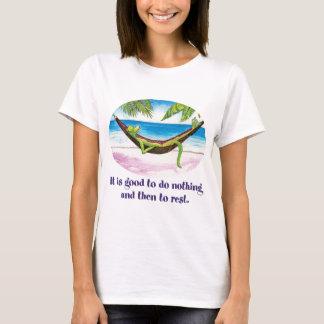 Camiseta É bom não fazer nada…