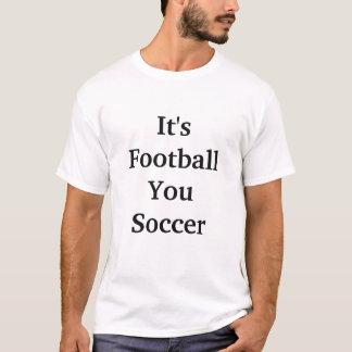 Camiseta É futebol você futebol