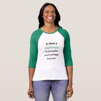 Camiseta É isso um Shillelagh em sua rua Patricks do bolso