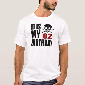 Camiseta É meu 62 designs do aniversário