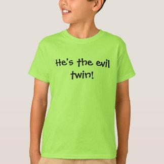 Camiseta É o gêmeo do mau!