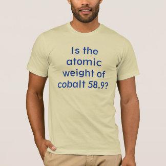 Camiseta É o peso atômico do cobalto 58,9?