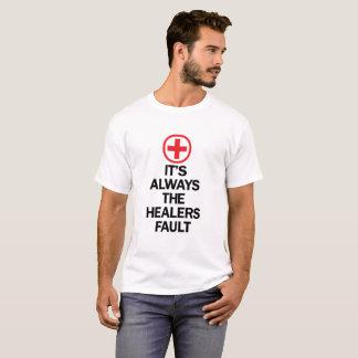 Camiseta É sempre a falha dos curandeiros