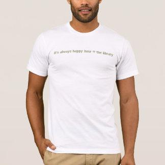 Camiseta É sempre happy hour @ a biblioteca