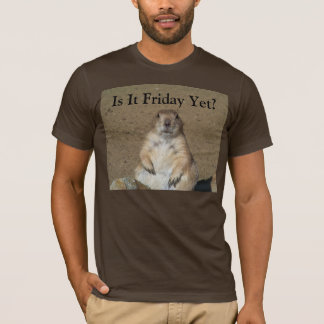 Camiseta É sexta-feira ainda? T-shirt da marmota