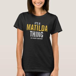 Camiseta É uma coisa de Matilda