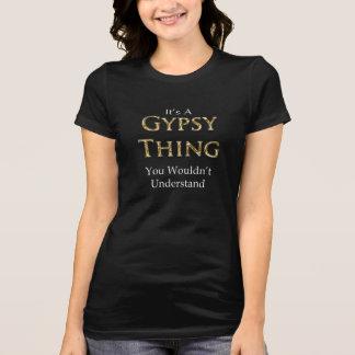 Camiseta É uma coisa que aciganada você não compreenderia