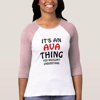 Camiseta É uma coisa que de Ava você não compreenderia
