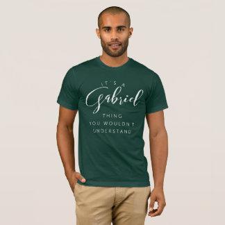 Camiseta É uma coisa que de Gabriel você não compreenderia