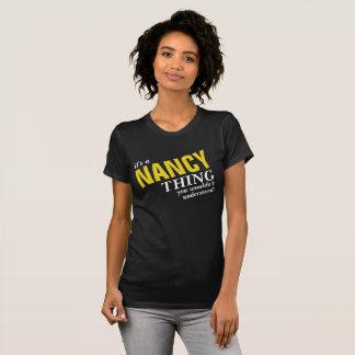Camiseta É uma coisa que de NANCY você não compreenderia!