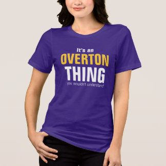 Camiseta É uma coisa que de Overton você não compreenderia