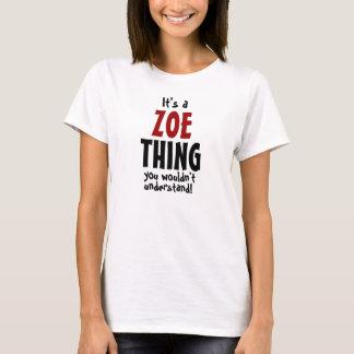 Camiseta É uma coisa que de Zoe você não compreenderia