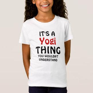 Camiseta É uma coisa que do iogue você não compreenderia